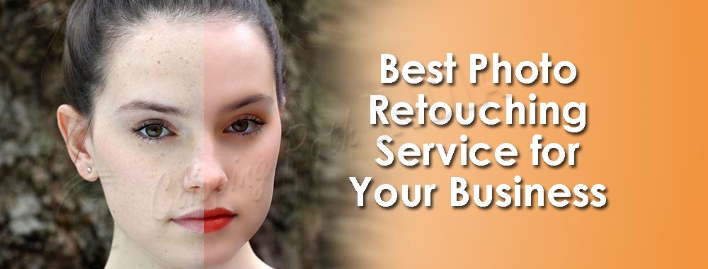 Best Photo Retouching Service for Your Business