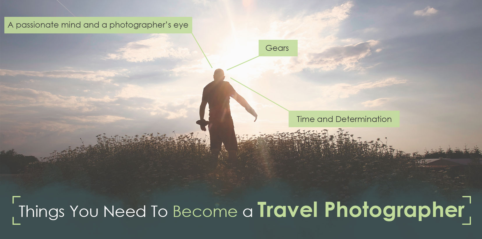 Things-You-Need-To-Become-a-Travel-Photographer