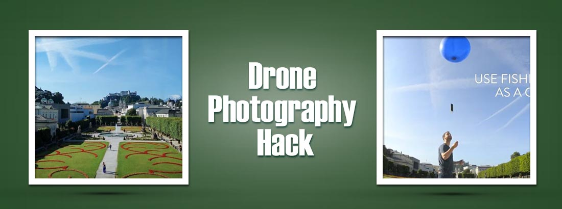 Drone Photography Hack: