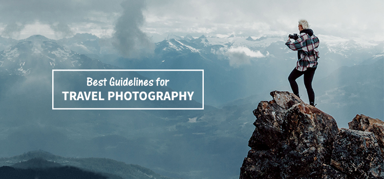 Travel Photography Guidelines